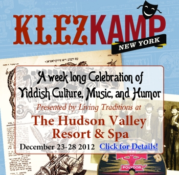 Living Traditions Presents KlezCamp at Hudson Valley Resort